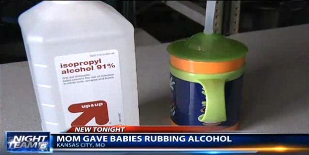 Mom Gives Babies Rubbing Alcohol