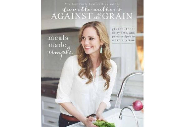 Against All Grain: Meals Made Simple, Gluten-Free, Dairy-Free, and Paleo Recipes to Make Anytime